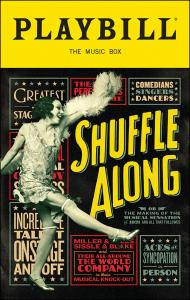 shuffle-along-or-the-making-of-the-musical-sensation-of-1921-and-all-that-followed-playbill-3-15-16-web